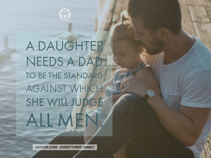 DAD TO BE THE STANDARD