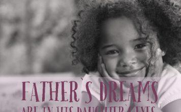 FATHER`S DREAMS