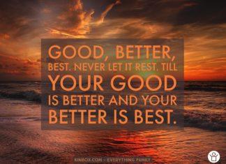 BETTER IS BEST